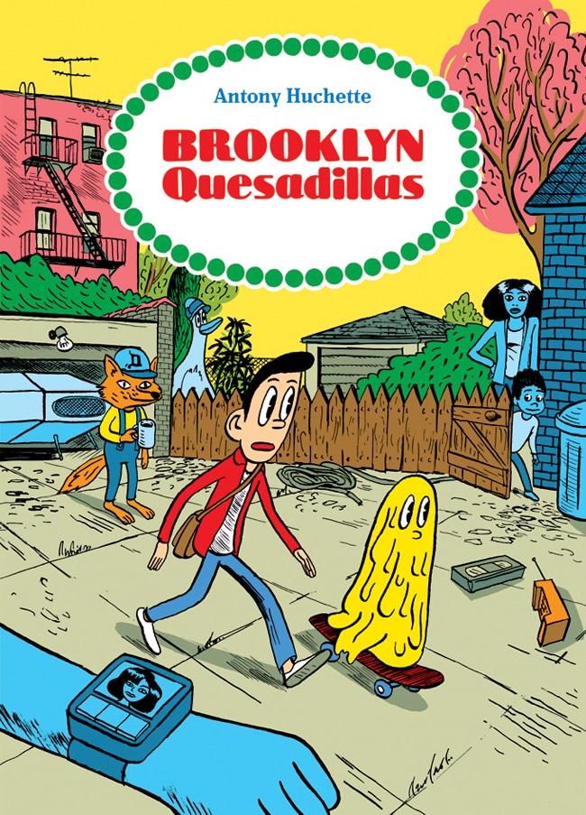 Antony Huchette's Brooklyn Quesadillas – Review