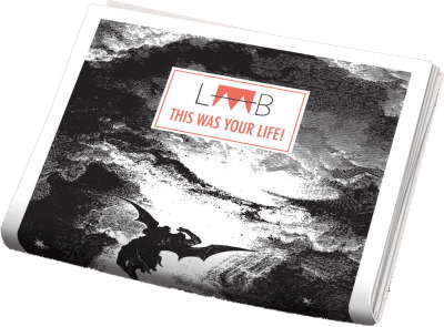 LAAB MAGAZINE #4: This Was Your Life!
