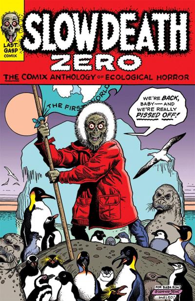 Slow Death Zero cover art by Wm Stout