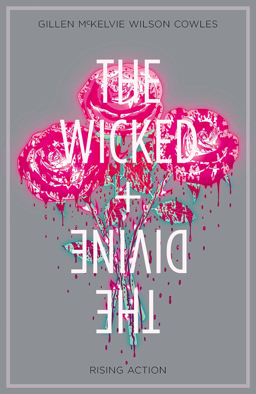 The Wicked + The Divine Vol 4: Rising Action