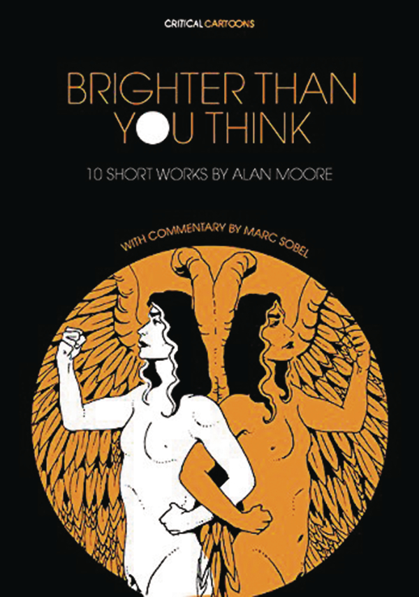 Brighter Than You Think: 10 Short Works By Alan Moore