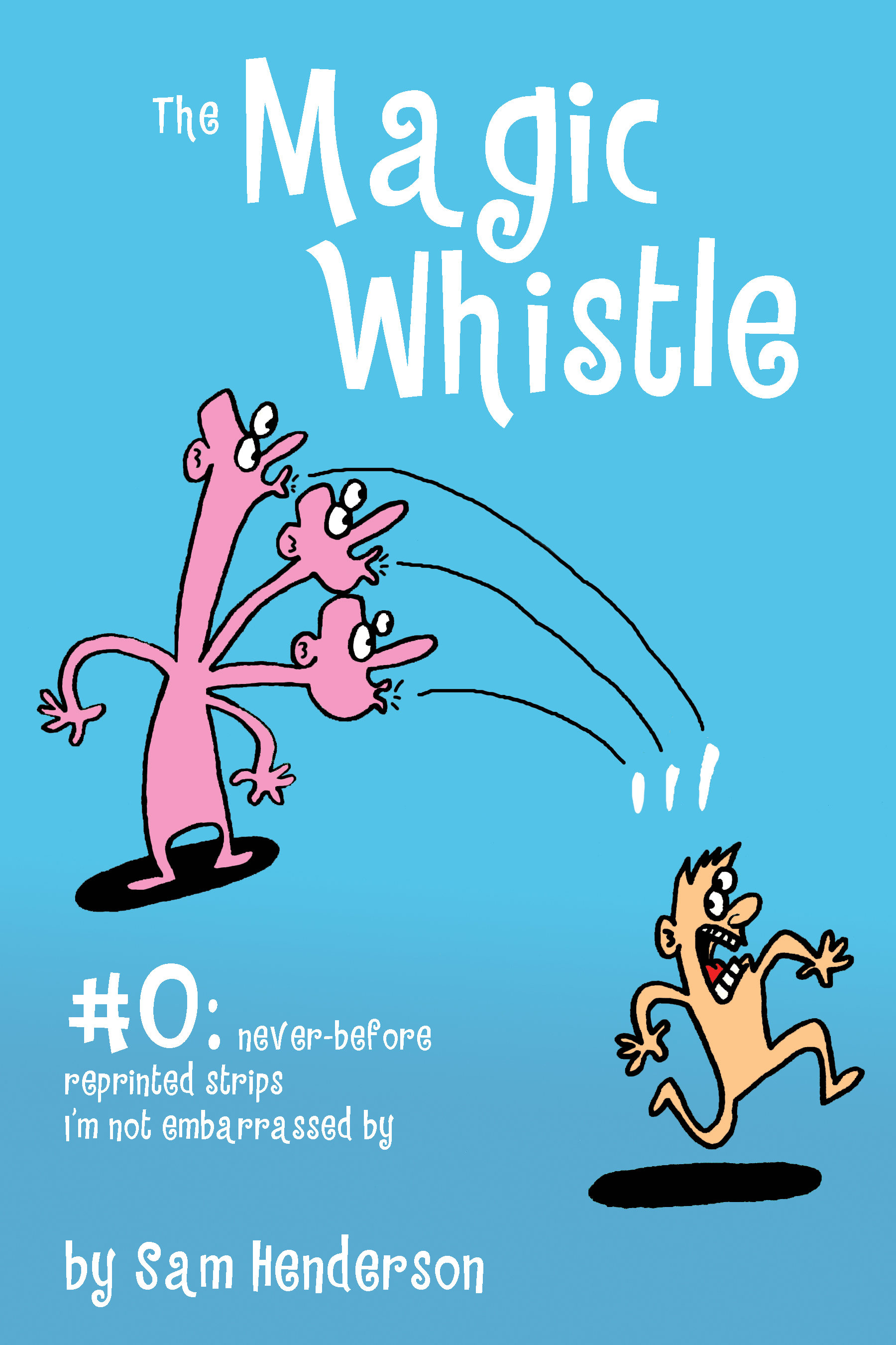 Magic Whistle #0
