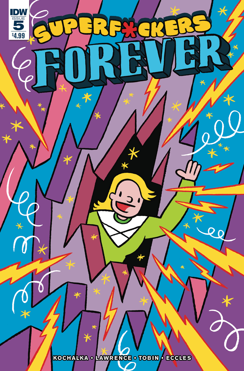 Super F*Ckers Forever #5 (Of 5)
