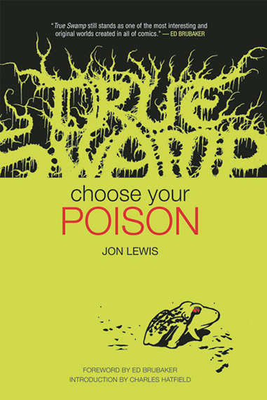 True Swamp Vol. 1: Choose Your Poison