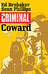 Criminal Coward Volume 01