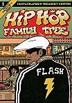 Hip Hop Family Tree Book 1 1970s-1981