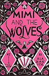 Mimi and the Wolves Act 1