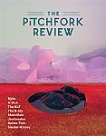 The Pitchfork Review Issue #5