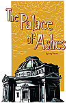 The Palace Of Ashes