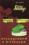 True Swamp Vol. 2 #2 Stoneground & Hillbound