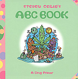 Steven Cerio's ABC Book: A Drug Primer