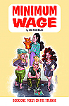 Minimum Wage Book 1: Focus on the Strange