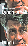 Lynch on Lynch Revised Edition