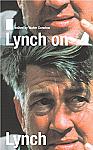 Lynch on Lynch Revised Edition