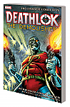 Deathlok the Demolisher the Complete Collection