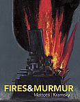 Fires & Murmurs