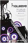 Hawkeye, Vol. 1, My Life as a Weapon