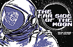 The Far Side of the Moon The Story of Apollo 11's Third Man