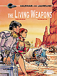 Valerian and Laureline vol 14: The Living Weapons