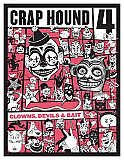 Crap Hound #4: Clowns, Devils & Bait