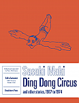 Ding Dong Circus, and Other Stories, 1967-1974