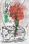 What Does The Garbage Man Say?