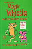 Magic Whistle #10: But You Already Knew That