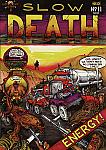 Slow Death #11