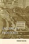 Underneath Providence