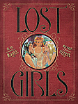 Lost Girls (Single-Volume Hardcover Edition)