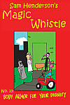 Magic Whistle #11 Body Armor for Your Dignity