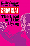 Criminal the Dead and the Dying Volume 03