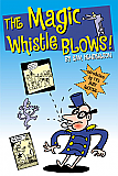 The Magic Whistle Blows!