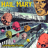 Hail Mary - Crashing Down 7""