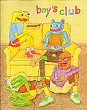 Boy's Club #1