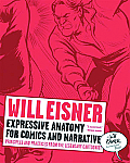 Will Eisner's Expressive Anatomy for Comics and Narrative