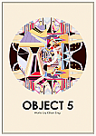 Object 5 - Works by Killian Eng