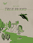 True Swamp Vol. 3 #1