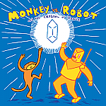 Monkey vs. Robot (Vol 2): Crystal of Power