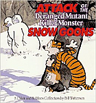Calvin & Hobbes Attack of the Snow Goons