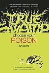 True Swamp Vol. 1: Choose Your Poison