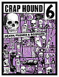 Crap Hound #6 Death, Phones & Scissors