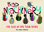 Bad Machinery Volume 1: The Case of the Team Spirit