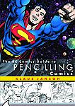 DC Comics Guide to Pencilling Comics