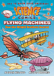 Science Comics: Flying Machines- How the Wright Brothers Soared