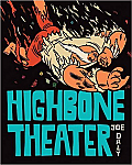 Highbone Theater