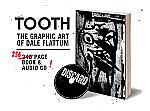 TOOTH: The Graphic Art of Dale Flattum