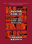 Paying For It: A Comic Strip Memoir About Being A John
