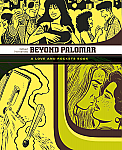 Love and Rockets Library vol. 3 Beyond Palomar